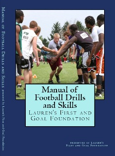 lfg football drill manual TOP FOOTBALL COACHES CONTRIBUTE TO NEW FOOTBALL DRILL BOOK FOR CHARITY